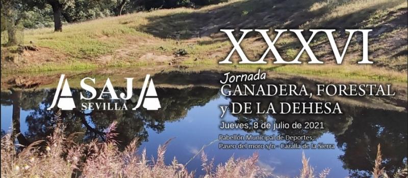 ASAJA-Sevilla celebra la XXXVI Jornada Ganadera el próximo 8 de julio en Cazalla de la Sierra