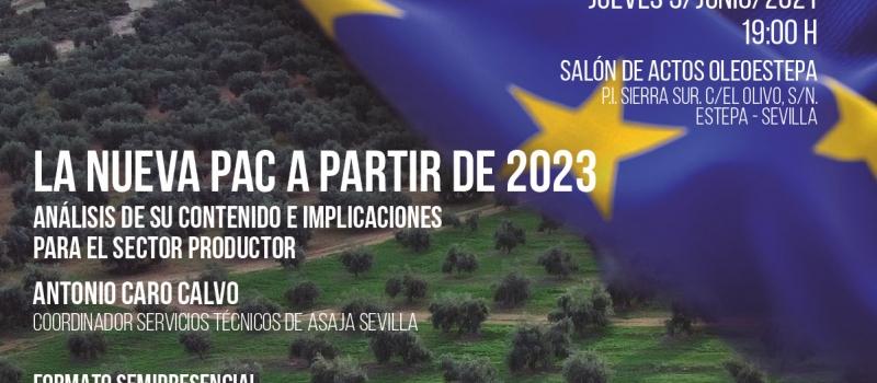 ASAJA-Sevilla analiza la nueva PAC 2023 en los Encuentros Oleoestepa el próximo 3 de junio