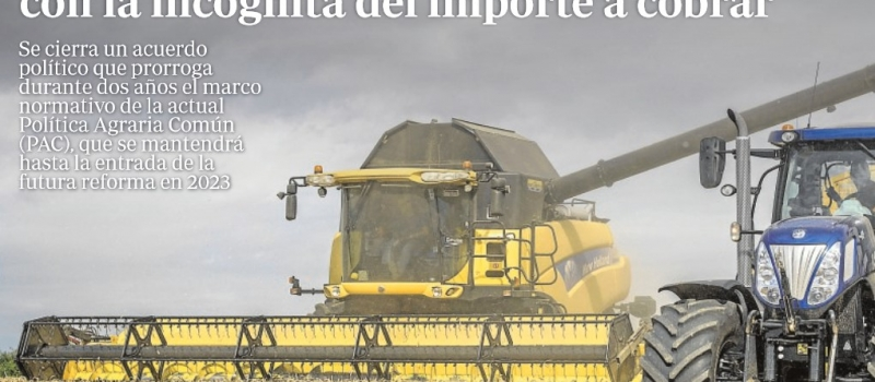 Se garantizan las ayudas de la PAC en Andalucía, con la incógnita del importe a cobrar