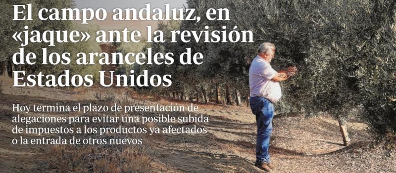 El campo andaluz, en «jaque» ante la revisión de los aranceles de Estados Unidos